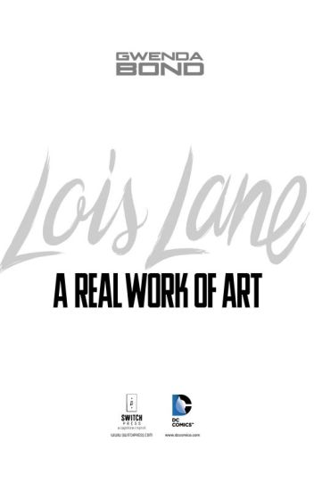 Lois Lane: A Real Work of Art