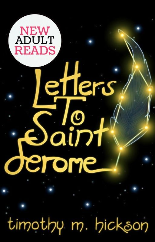 ♦ Letters to Saint Jerome ♦  [A Wattpad Featured Story] by TimHickson