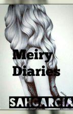 meiry diaries (Concluído) by sahgarcia