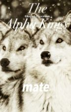 The Alpha Kings mate by RoyalityCrown