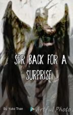 SPR Back for a Surprise (Editing) by dead_bird_black0311