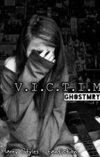 V.I.C.T.I.M || Harry Styles by ghostMryloovesZM