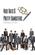 Nice Rats & Pretty Gangsters by TheGang_OfFab