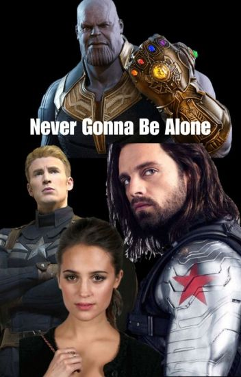 Never Gonna Be Alone (Capitan America/ Steve Rogers/Vengadores)