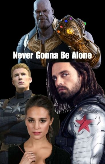 Never Gonna Be Alone (Capitan America/ Steve Rogers/Vengadores)