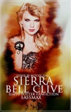 Sierra bell Clive( Harry potter fan fiction) *COMPLETED* by TheFactionless