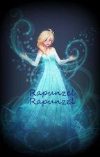 Rapunzel Rapunzel [Disney fanfiction] by beyaliv