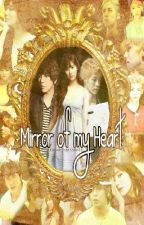 {COMPLETED} [MFM Book2] Mirror of My Heart {MMH} by IHeartYongSeo09