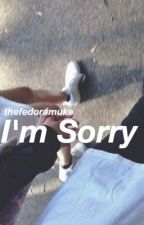 I'm Sorry // Luke Hemmings by thefedoramuke