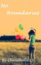 No Boundaries by Chocaholic13