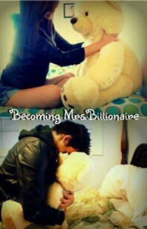 Becoming Mrs.Billionaire by Xx_PoeticPoison_xX