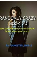 KHAN's RANDOMLY CRAZY BOOK:-D by gangster_nhe