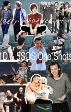 One Direction & 5SOS One Shots by larryiswhatweaimfor
