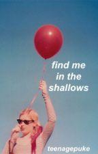 find me in the shallows | luke hemmings by teenagepuke