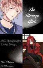 The Strange Girl ~Shu Sakamaki Love Story~ *Diabolik Lovers* by AllenIzaya