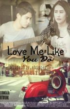 love me like you do by fitristory