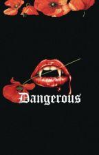 Dangerous.  (Edited. Republished.) by raynekurbane