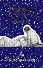 Nightmares, Comfort and Poetry by DestielHeadquarters