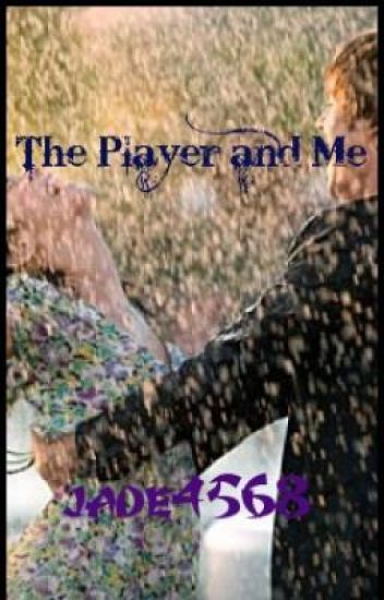 The Player & Me (A New Kind of Cliche')