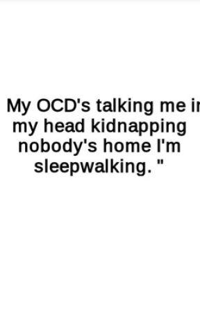 OCD In Verse by debatablegay