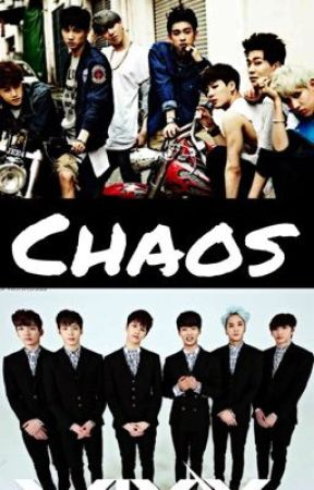Chaos (A Vixx/Got7 Fanfic) SLOW UPDATES by MyPointeis