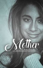 Mother ➳ Ally Brooke by arianagrandefandom
