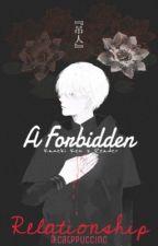 Kaneki x Reader | A Forbidden Relationship by Catppuccino