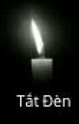 Tắt đèn (Bộ truyện kinh dị)