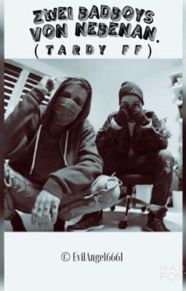 → zwei Badboys von nebenan. | Taddl&Ardy FF | #wattys2016