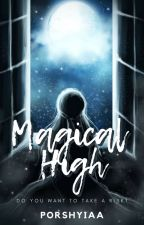 Magical High by xRainFrostx