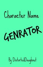 Character Name Generator by DistortedDoughnut