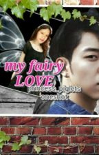 My Fairy LOVE by princess_piglet
