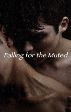 Falling For The Muted  by Tasssie