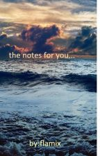 The Notes For You by flamix