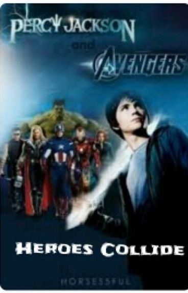 Heroes Collide (Percy Jackson/Avengers crossover )