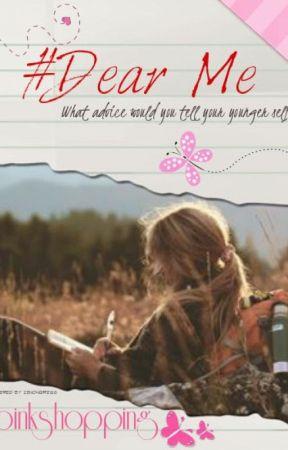 #Dear Me by pinkshopping