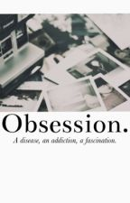 Obsession ≫ z.m. by QueenOzzie