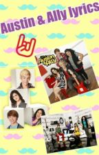 Austin & Ally Lyrics by CherylCordell