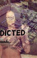 Addicted by qveende_