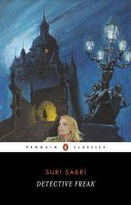 Detective Freak by Suri-Sabri