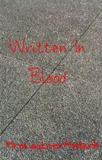 Written In Blood by TheMellets