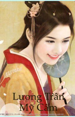 Đọc truyện Lương trần mỹ cẩm - Hoàn - Convert: Lovelyday