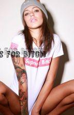 B. is for Bitch (Tolerance 2) by IILinDeeII