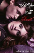 I fell for the Beast! by dallashobby818
