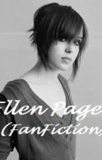 Ellen Page (FanFiction) by EllenJV