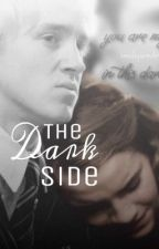 The Dark Side (A Dramione Story) by crf888