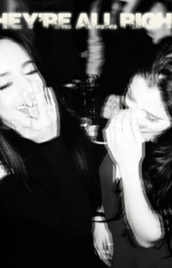 They're all right - Camren