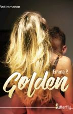 Golden (Publié chez Butterfly Éditions) by Londongirl-x