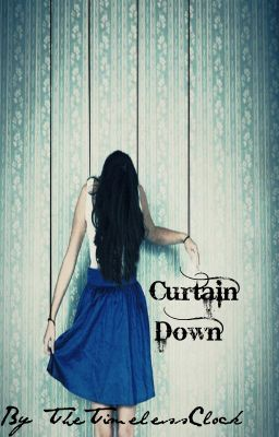 Curtain Down