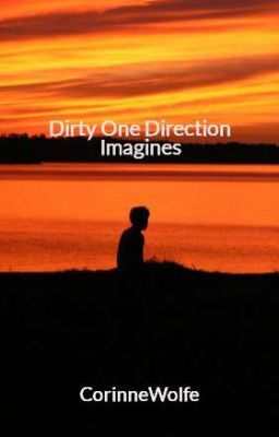 One Direction Very Dirty Imagines Wattpad   Apps Directories